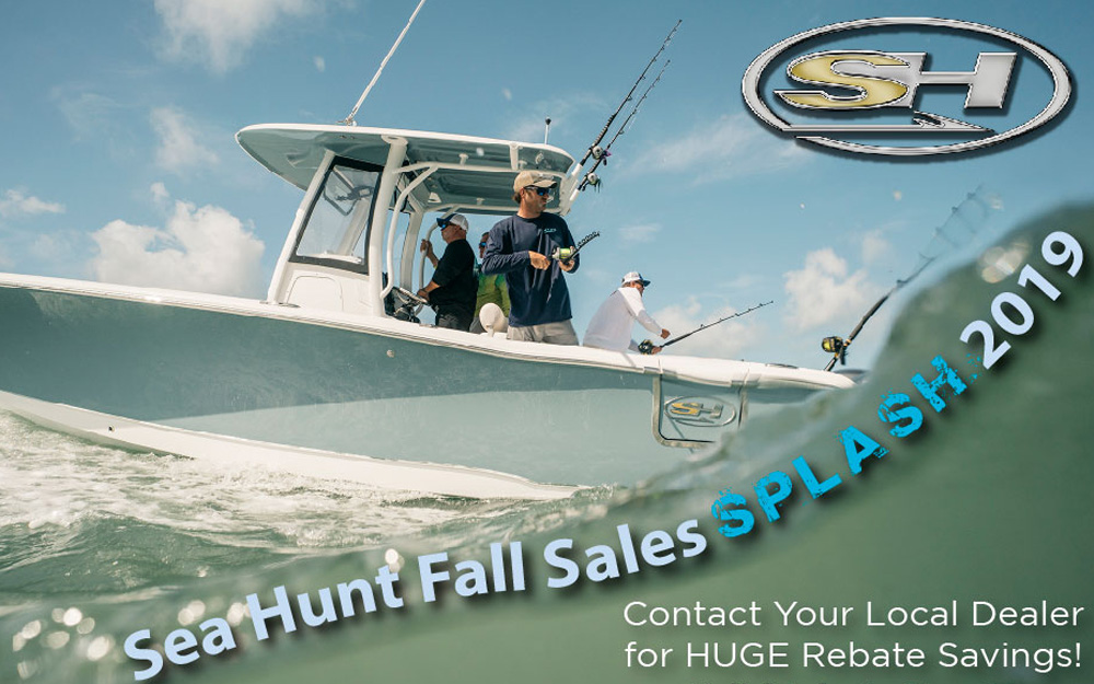 2019 Sea Hunt Fall Sales Splash