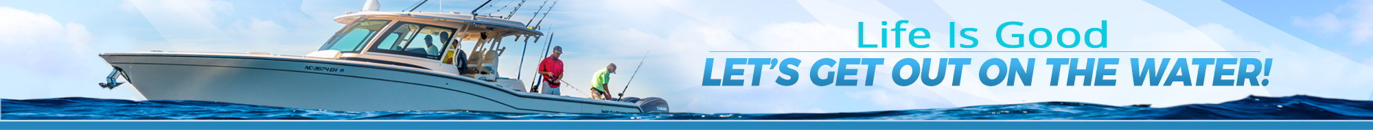 Ingman Marine - Life Is Good, Let's Get Back On The Water!